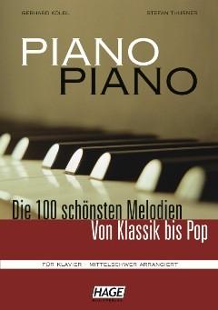 Piano Piano 1 - Die 100 schönsten Melodien von Klassik bis Pop